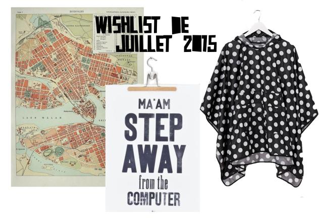 wishlist de juinnet 2015